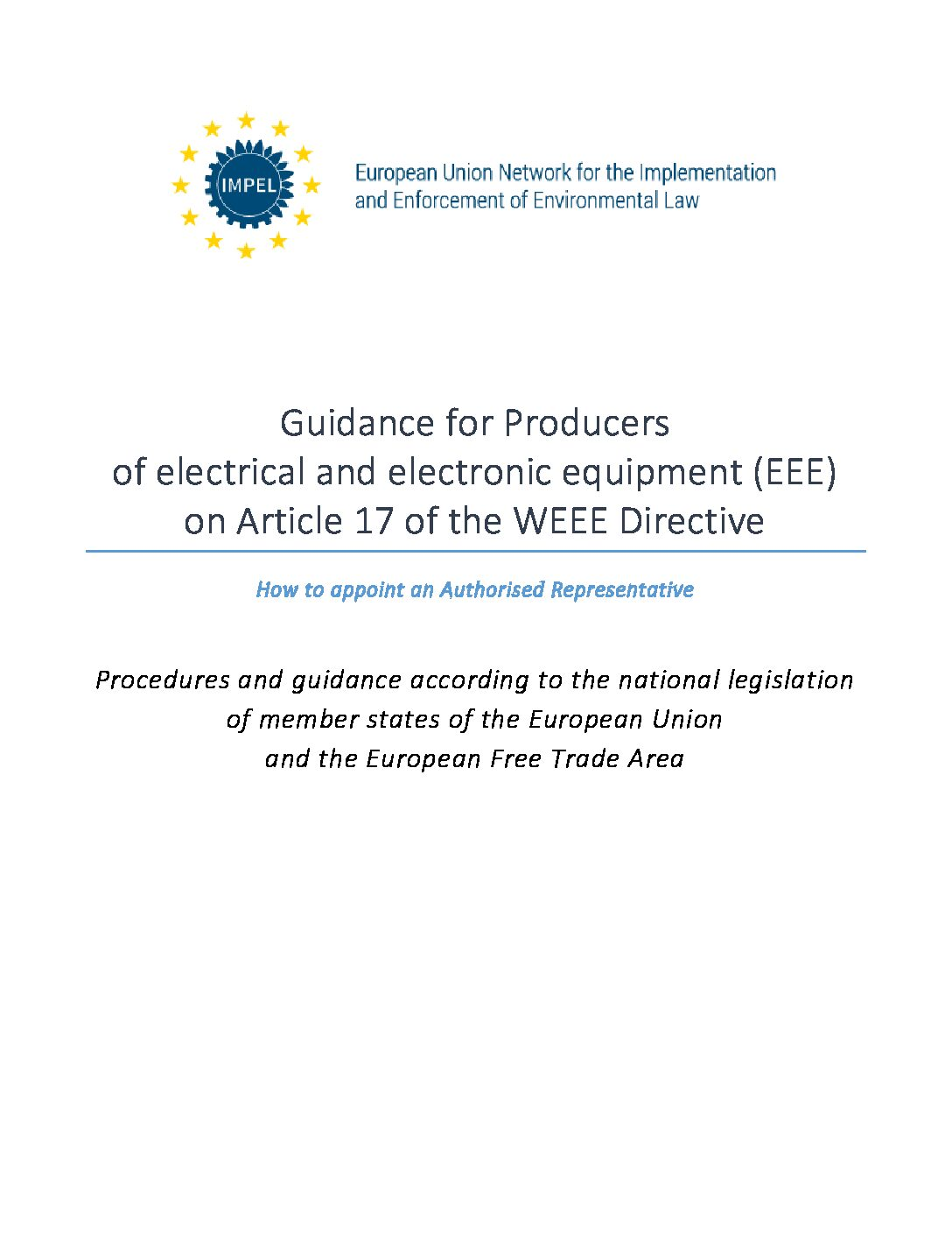 IMPEL: GUIDANCE FOR PRODUCERS EEE: How to appoint an Authorised Representative